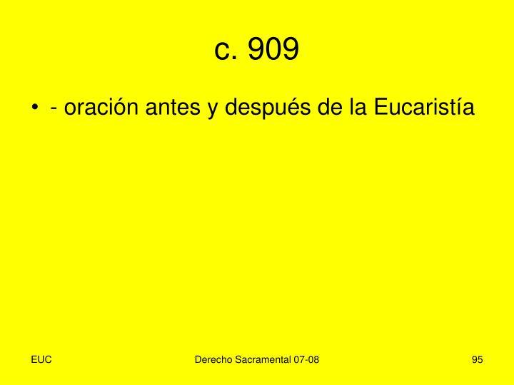 c. 909