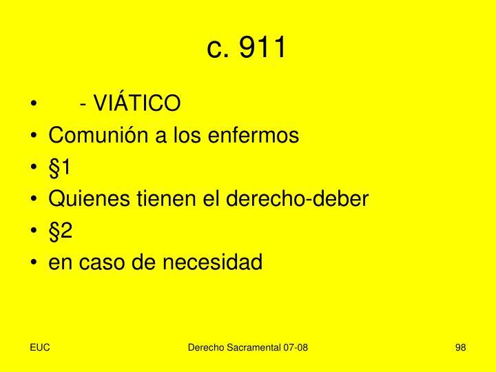 c. 911