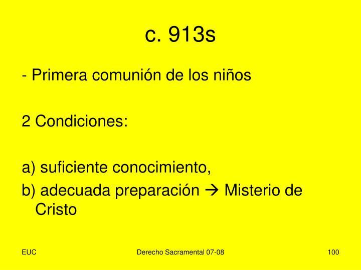 c. 913s