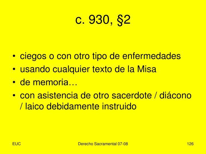 c. 930, §2