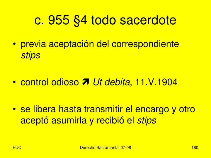 c. 955 §4 todo sacerdote