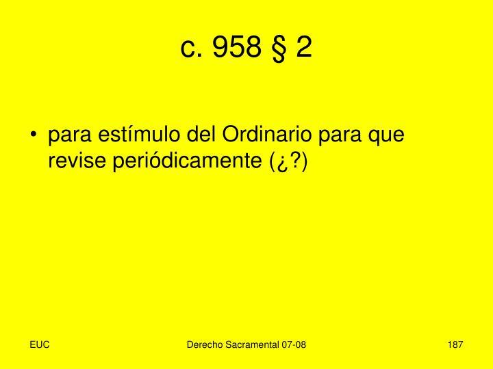c. 958 § 2