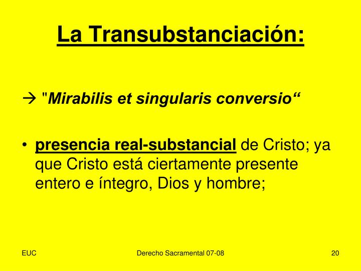 La Transubstanciación: