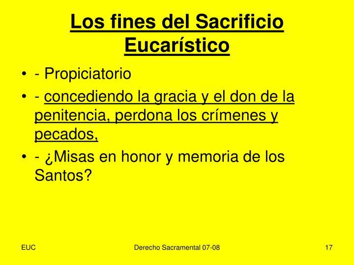 Los fines del Sacrificio Eucarístico