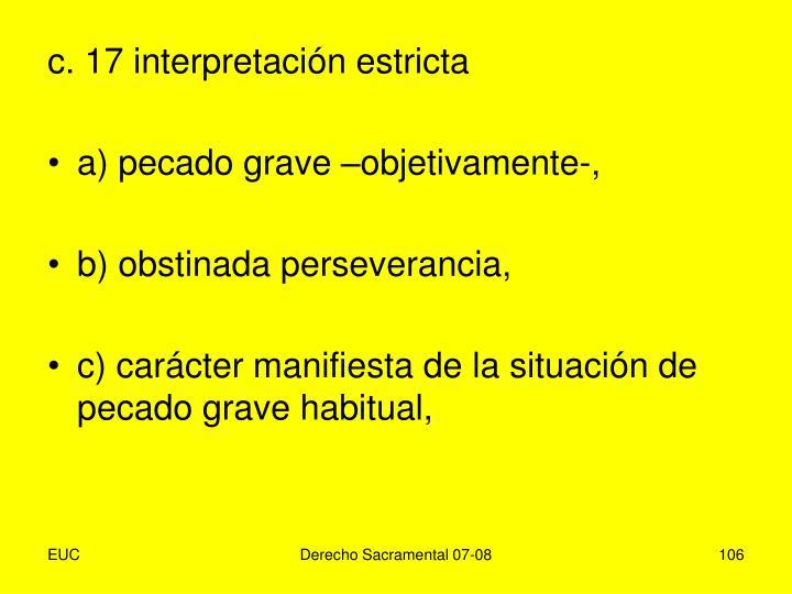 c. 17 interpretación estricta