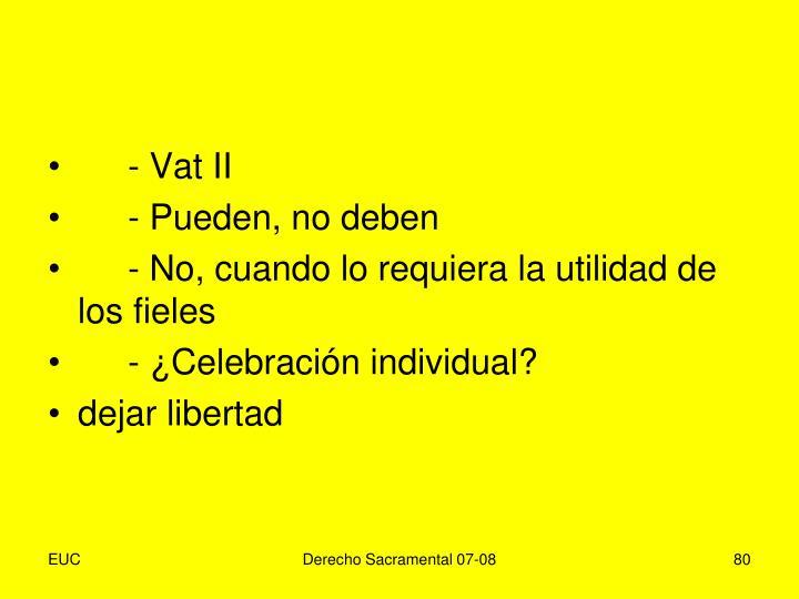 - Vat II
