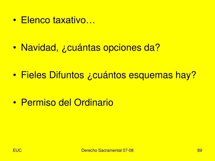 Elenco taxativo…