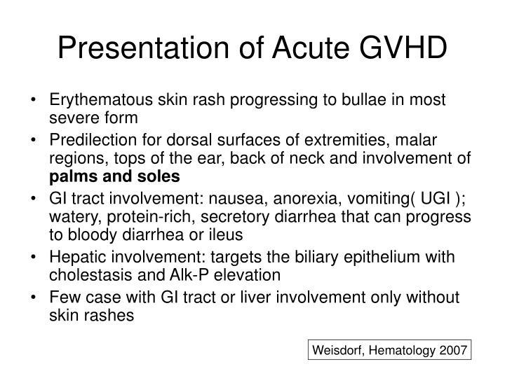 Presentation of Acute GVHD