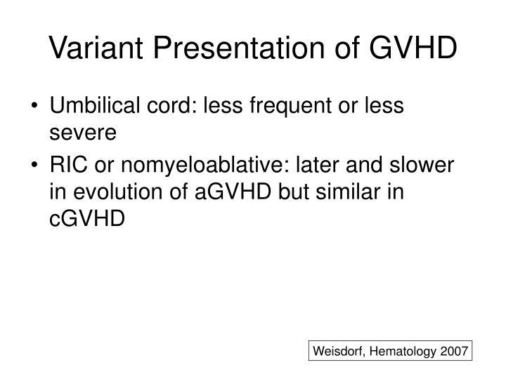 Variant Presentation of GVHD