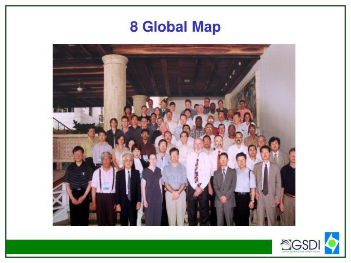 8 Global Map