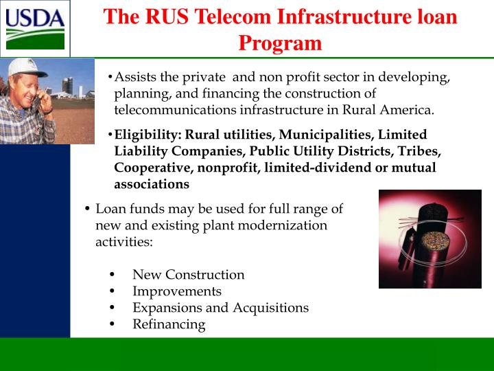 The RUS Telecom Infrastructure loan Program