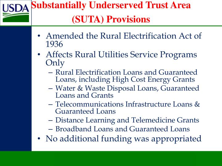 Substantially Underserved Trust Area (SUTA) Provisions