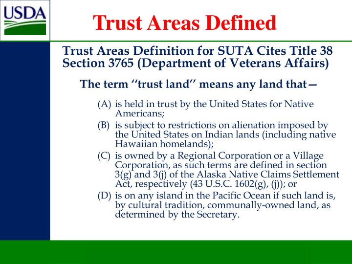 Trust Areas Definition for SUTA Cites Title 38 Section 3765 (Department of Veterans Affairs)