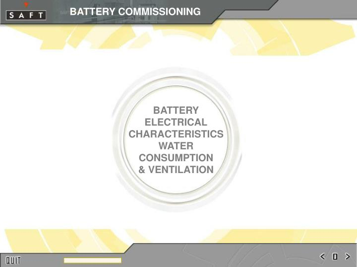 Battery electrical characteristics water consumption ventilation