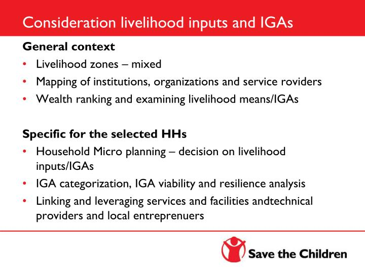 Consideration livelihood inputs and IGAs