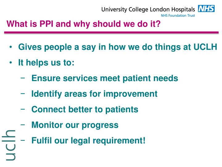 What is PPI and why should we do it?