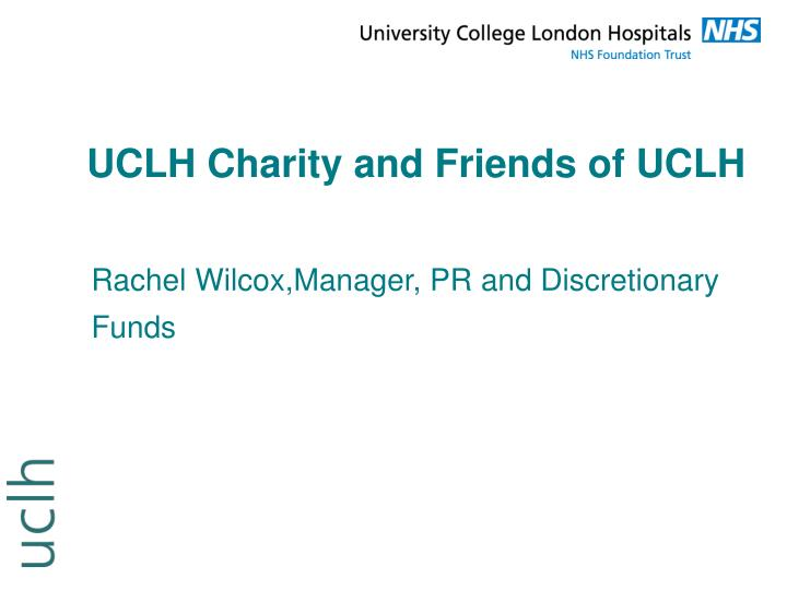 UCLH Charity and Friends of UCLH