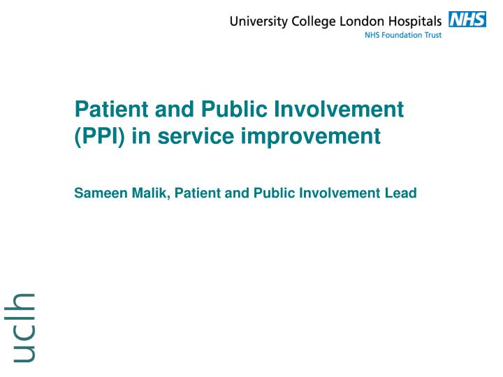 Patient and Public Involvement (PPI) in service