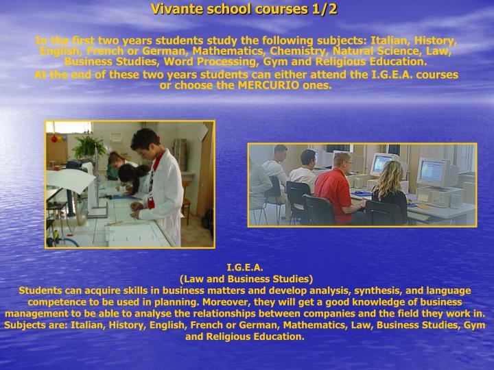 Vivante school courses 1/2