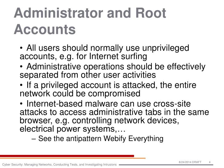 Administrator and Root Accounts
