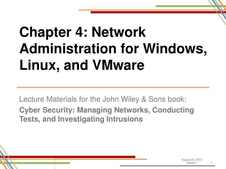 Chapter 4: Network Administration for Windows, Linux, and VMware