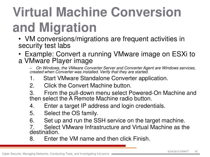 Virtual Machine Conversion and Migration