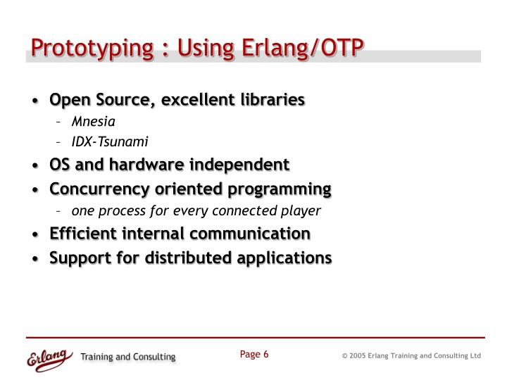 Prototyping : Using Erlang/OTP