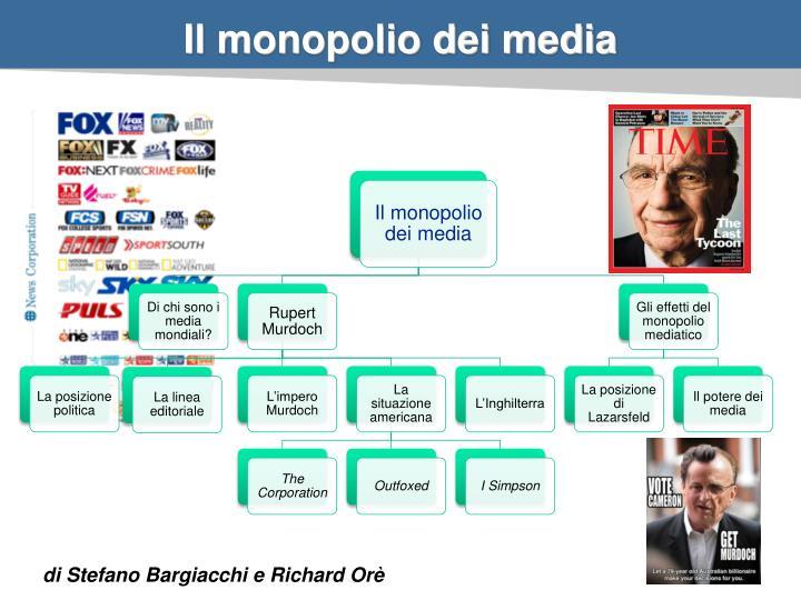 Il monopolio dei media