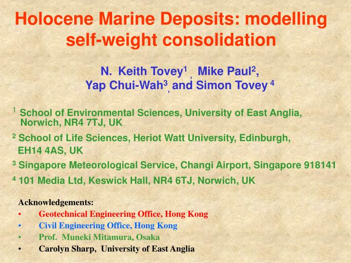 Holocene Marine Deposits: modelling self-weight consolidation