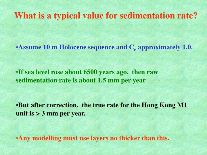What is a typical value for sedimentation rate?