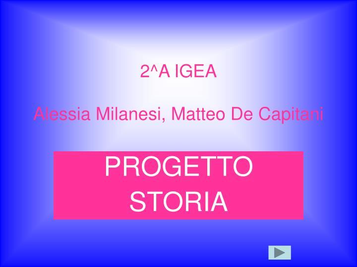 2^A IGEA