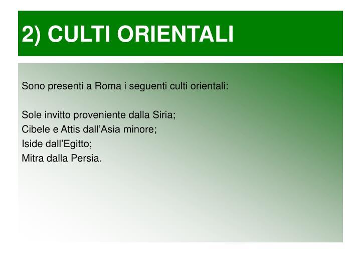 2) CULTI ORIENTALI