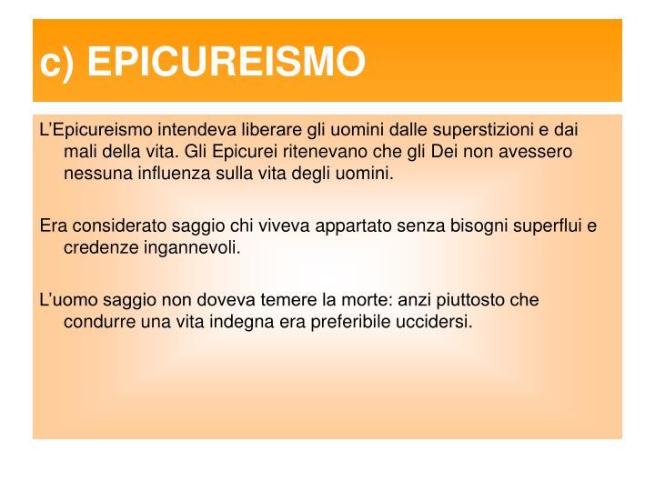 c) EPICUREISMO