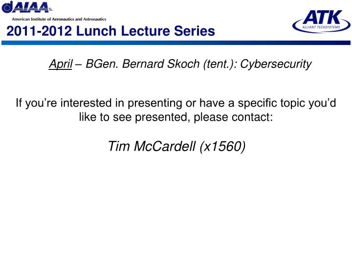 2011-2012 Lunch Lecture Series