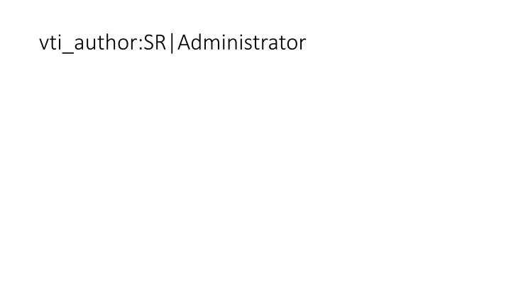 vti_author:SR|Administrator