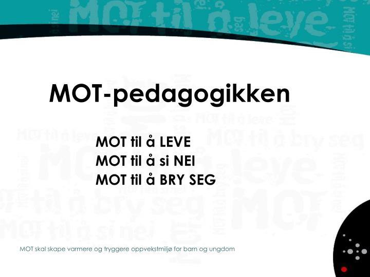 MOT-pedagogikken
