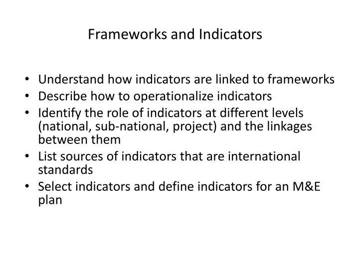 Frameworks and Indicators