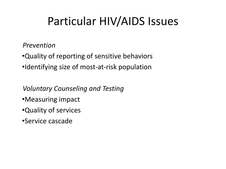 Particular HIV/AIDS Issues