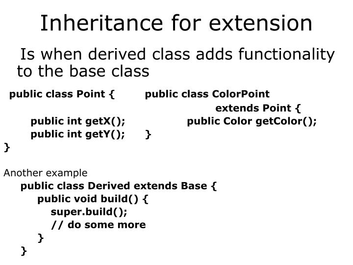 Inheritance for extension