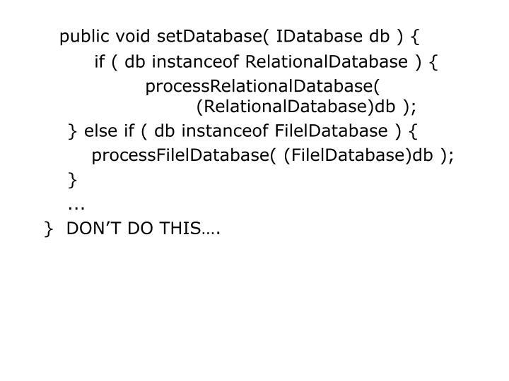 public void setDatabase( IDatabase db ) {