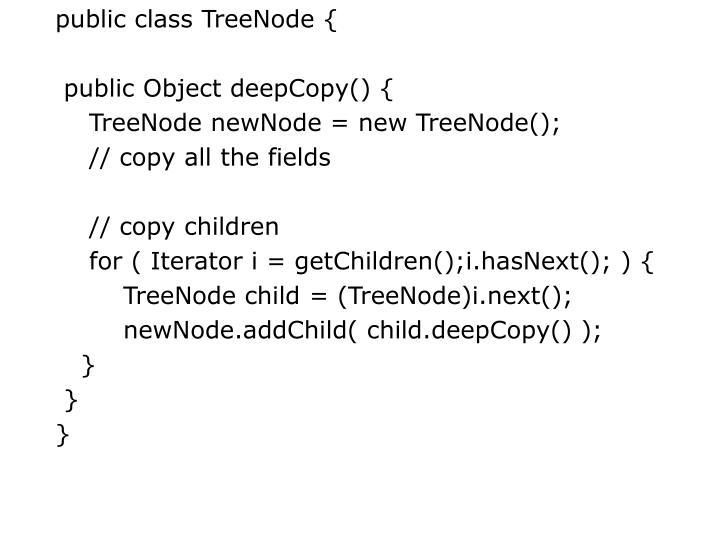 public class TreeNode {