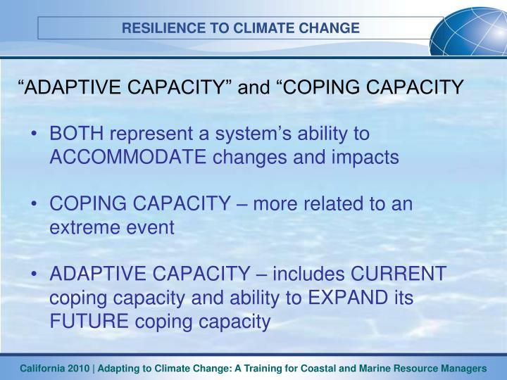 """""""ADAPTIVE CAPACITY"""" and """"COPING CAPACITY"""