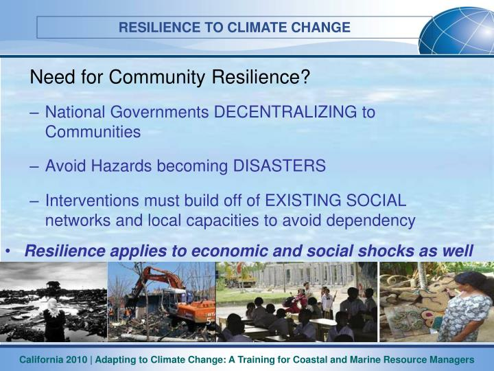 Need for Community Resilience?