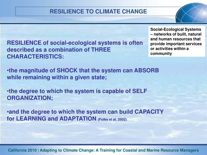 Social-Ecological Systems – networks of built, natural and human resources that provide important services or activities within a community