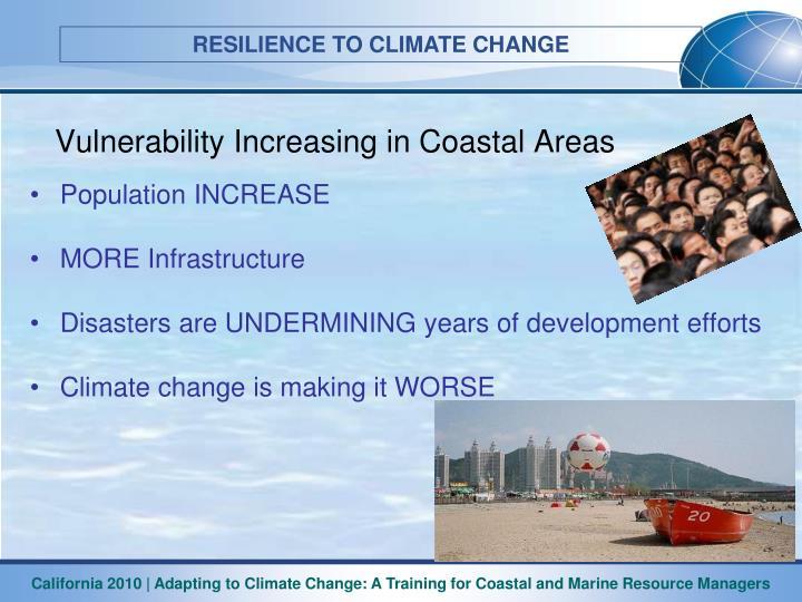 Vulnerability Increasing in Coastal Areas