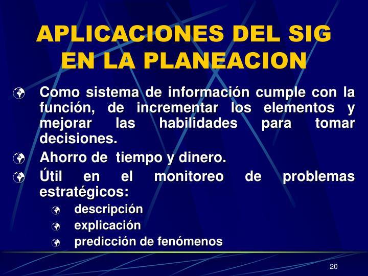 APLICACIONES DEL SIG EN LA PLANEACION