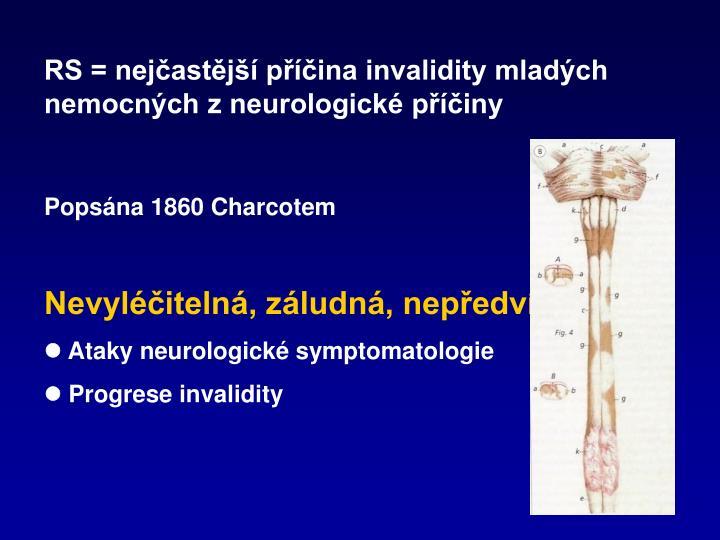 RS = nejčastější příčina invalidity mladých nemocných z neurologické příčiny
