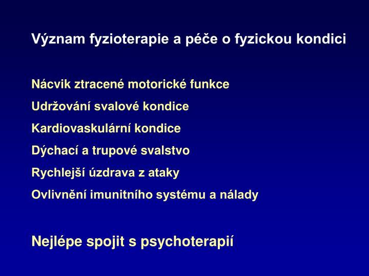 Význam fyzioterapie a péče o fyzickou kondici