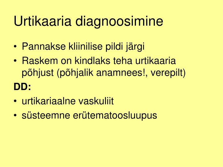 Urtikaaria diagnoosimine