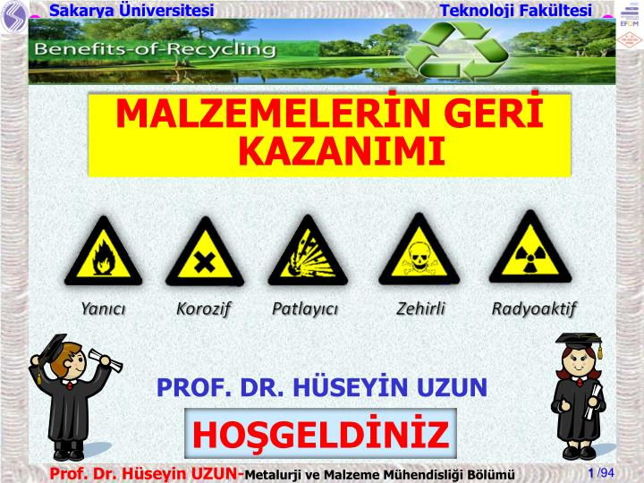 MALZEMELERİN GERİ KAZANIMI